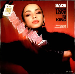 Sade+Your+Love+Is+King+18700